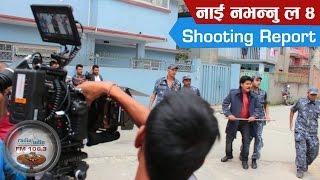Nai Na Bhanu La 4  - Shooting Report