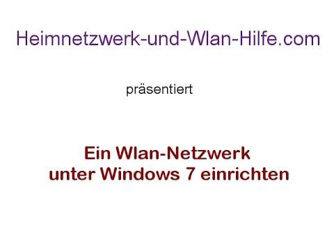 Ein Wlan Netzwerk Unter Windows 7 Anlegen Youtube