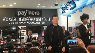 Rick Astley - Never Gonna Give You Up - Live at hmv Manchester - 10/06/16