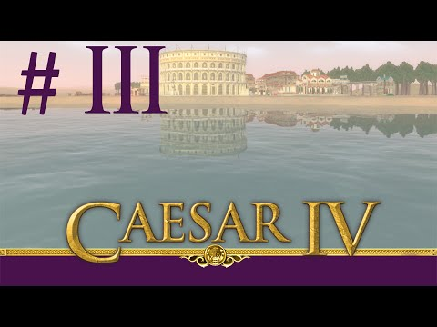 Caesar IV (Caesar 4) | Burdigala | City Builder | Part 3