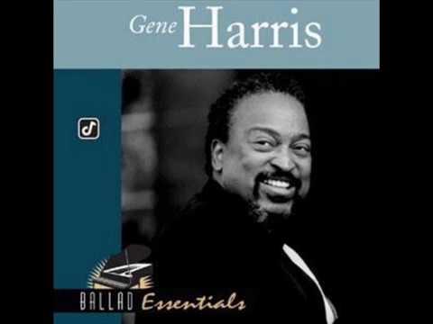 Gene Harris - As