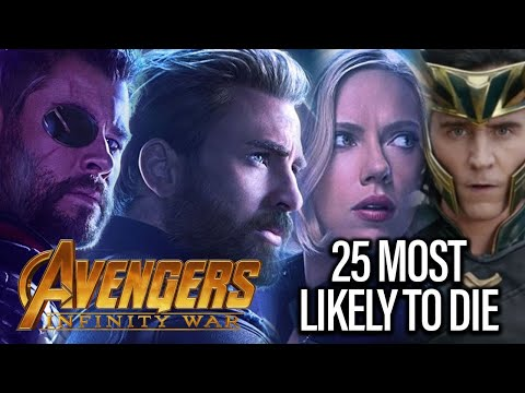 Avengers Infinity War: Ranking 25 Characters Chances Of Dying