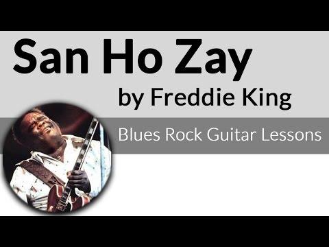 San-Ho-Zay-Intro-Freddie King Guitar Lesson