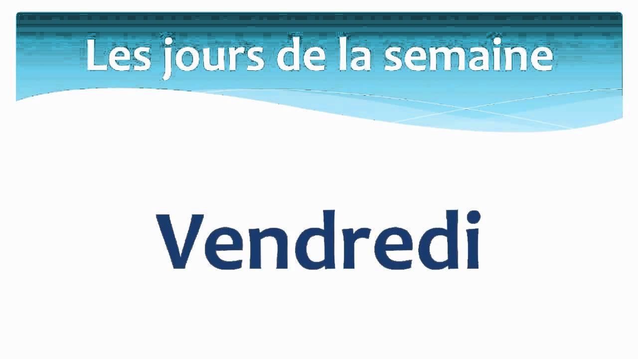 The days of the Week in French - Les jours de la semaine en ...