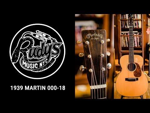 1939 Martin 000-18 - Rudy's Music Shop Demo
