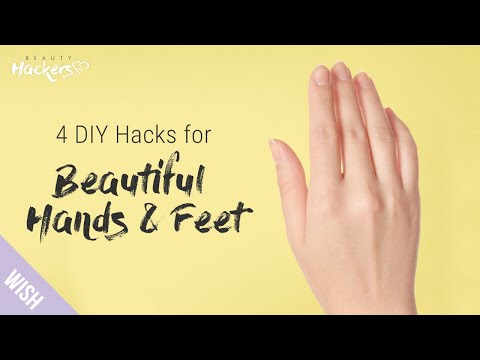 How to Easily Get Soft, Healthy Hands & Feet at Home | Beauty HACKers