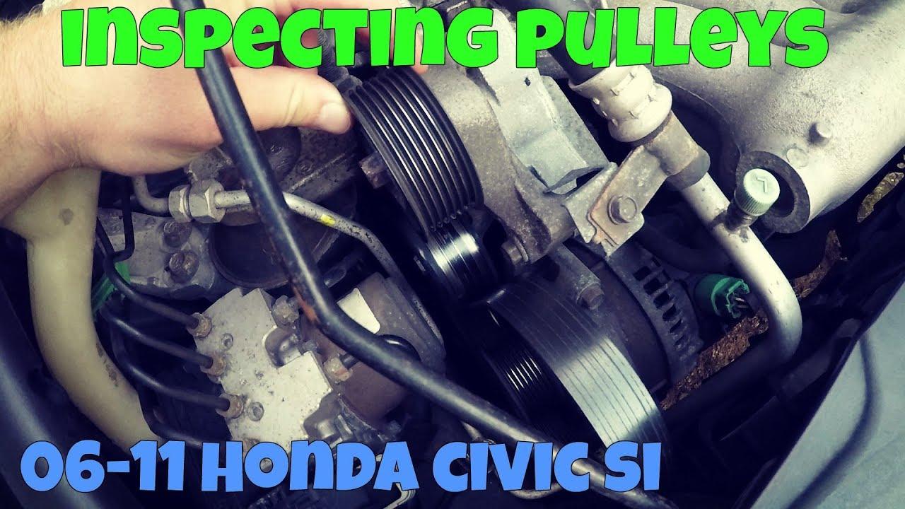 medium resolution of honda civic si pulley inspection diy 2006 2011 si k20z3