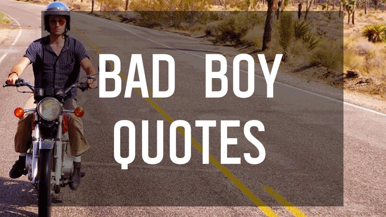 bad boy quotes youtube