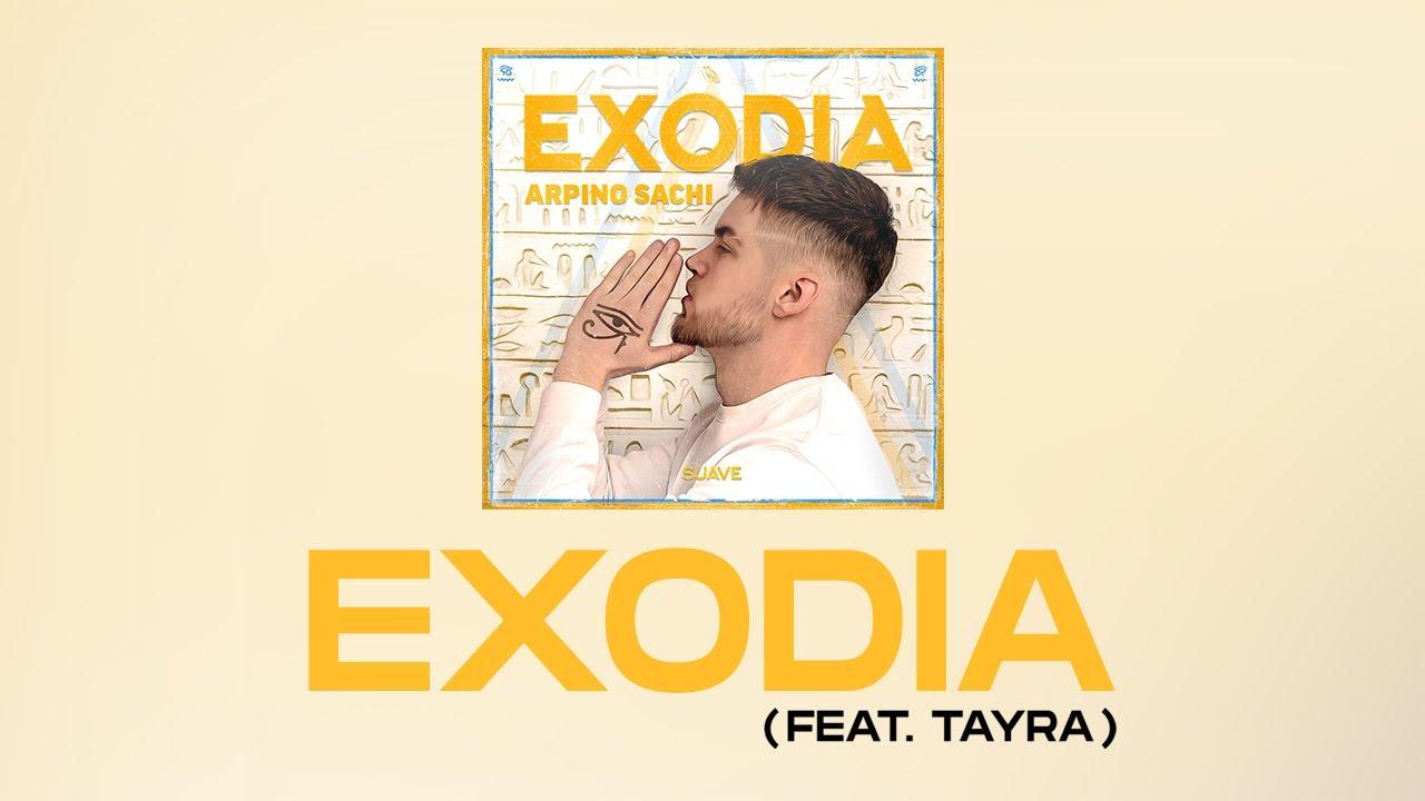 ARPINO SACHI & TAYRA - Exodia
