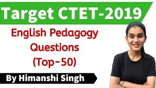 Target CTET-2020 | English Pedagogy for CTET Paper-01 & 02 | Top-50 MCQs
