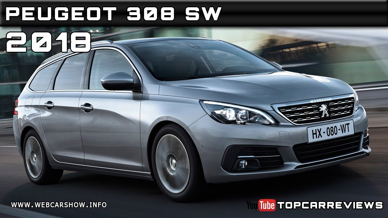 2018 peugeot 308 sw review rendered price specs release date youtube. Black Bedroom Furniture Sets. Home Design Ideas