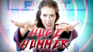 HUGE HUMMER