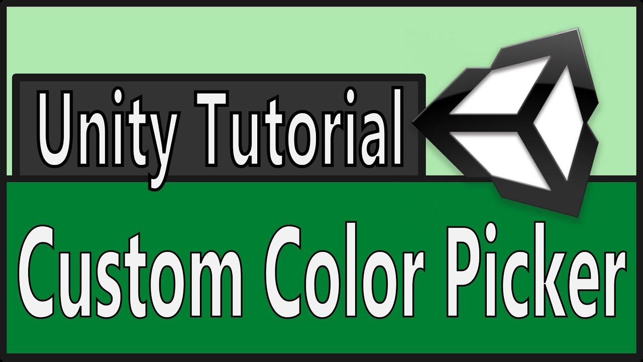 Unity Tutorial: Create Custom In-Game Color Picker ...
