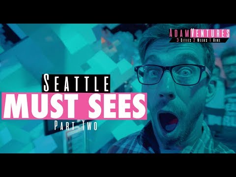 Seattle Travel Guide PART TWO | AdamVentures Ep. 7