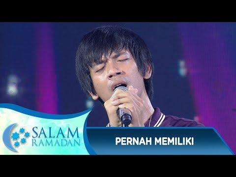 Lagunya Buat Menitikan Air Mata, D'Masiv [PERNAH MEMILIKI] - Salam Ramadan (10/6)