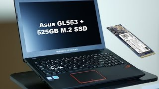 Upgrading AsuS GL553 editing laptop with m.2 SSD