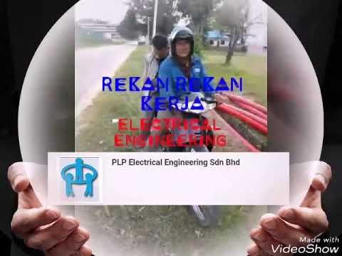 Pekerja PLP.ELECTRICAL ENGINEERING SDN.BHD.(Co.No.453327-T) Di Malaysia
