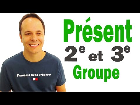 Présent de l'indicatif - 2e et 3e groupe