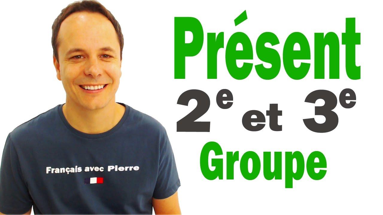Present De L Indicatif 2e Et 3e Groupe Francais Avec Pierre