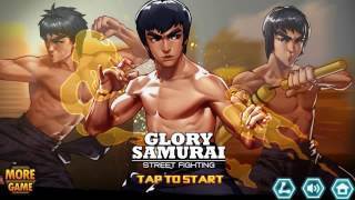Glory Samurai- Street Fighting