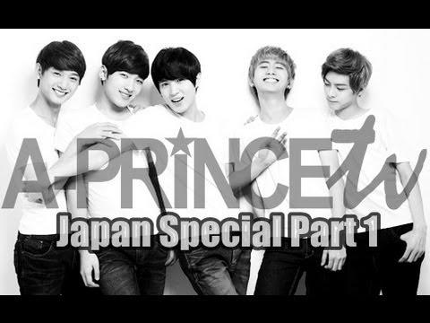 에이프린스 A-PRINCE TV: Japan Special Part 1
