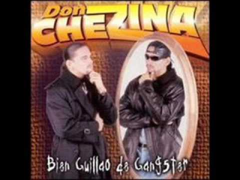 Don Chezina - Bien Guillao de Ganster (Álbum Completo)