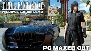 FINAL FANTASY XV PC MAX GRAPHICS SETTINGS | i7 7700k & GTX 1070