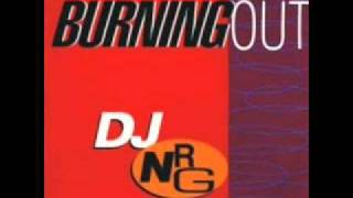 DJ NRG - Burning Out (Extended Mix)