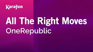 karaoke-all-the-right-moves---onerepublic