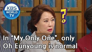 "In ""My Only One"", only Oh Eunyoung is normal""[Happy Together/2019.03.21]"