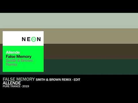 Allende - False Memory (Smith & Brown Remix) [2019 - Uplifting Hard Trance]