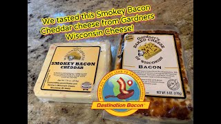 Gardners Wisconsin Bacon Cheddar Cheese Taste Test