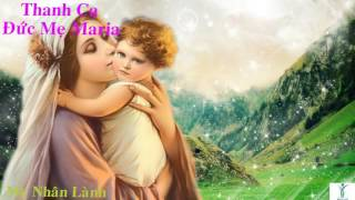 Mẹ Nhân Lành - Thánh Ca
