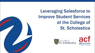 Leveraging Salesforce to Improve Student Services at The College of St  Scholastica