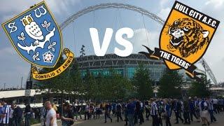 Sheffield Wednesday Vs Hull City Play Off Finall 2016!
