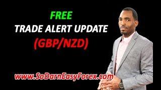 FREE GBP/NZD Trade Alert UPDATE - So Darn Easy Forex