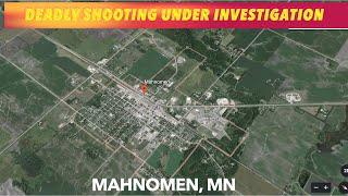 Deadly Shooting In Mahnomen