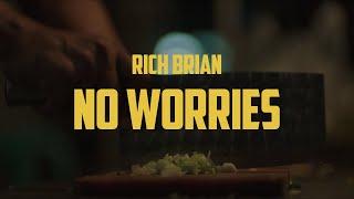 Rich Brian - No Worries  Lyric Video