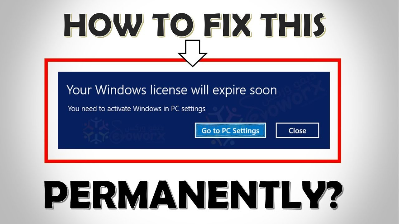 your windows license will expire soon 2018