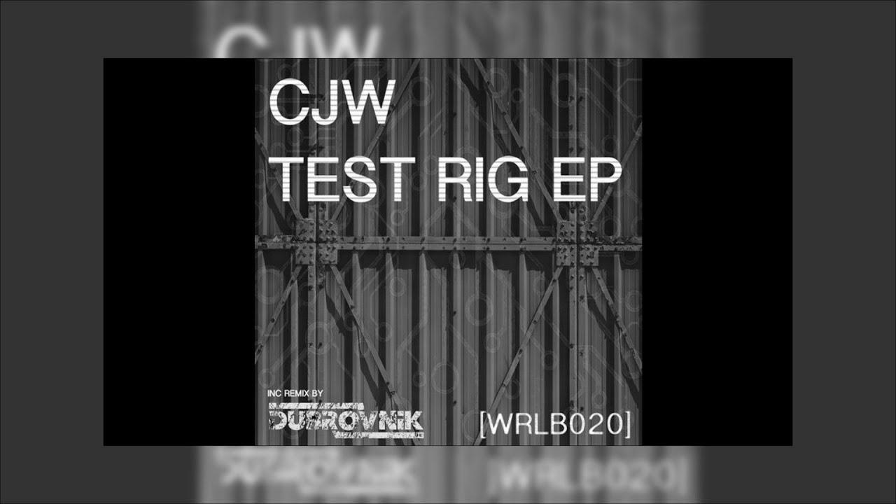Download CJW - Test Rig (Dubrovnik (UK) Locked Groove Remix) (Dubrovnik UK)
