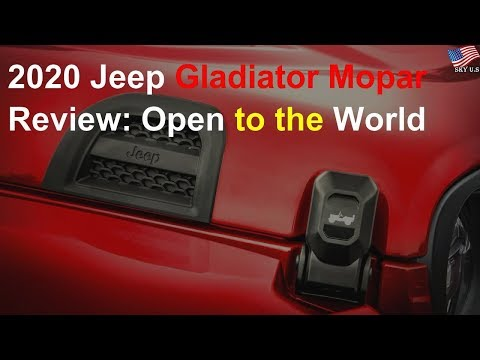 2020 Jeep Gladiator Mopar Review: Open to the world
