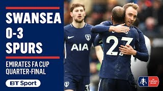 Emirates FA Cup Highlights: Swansea 0-3 Spurs