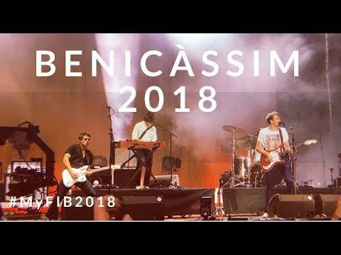 BENICÀSSIM FESTIVAL 2018 #MyFIB2018