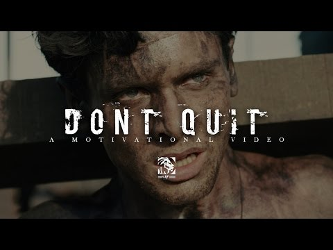 MOTIVATION – DON'T QUIT