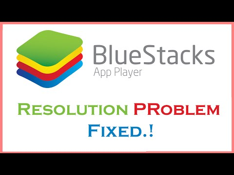 [Fixed] BlueStacks Screen Resolution Problems.!