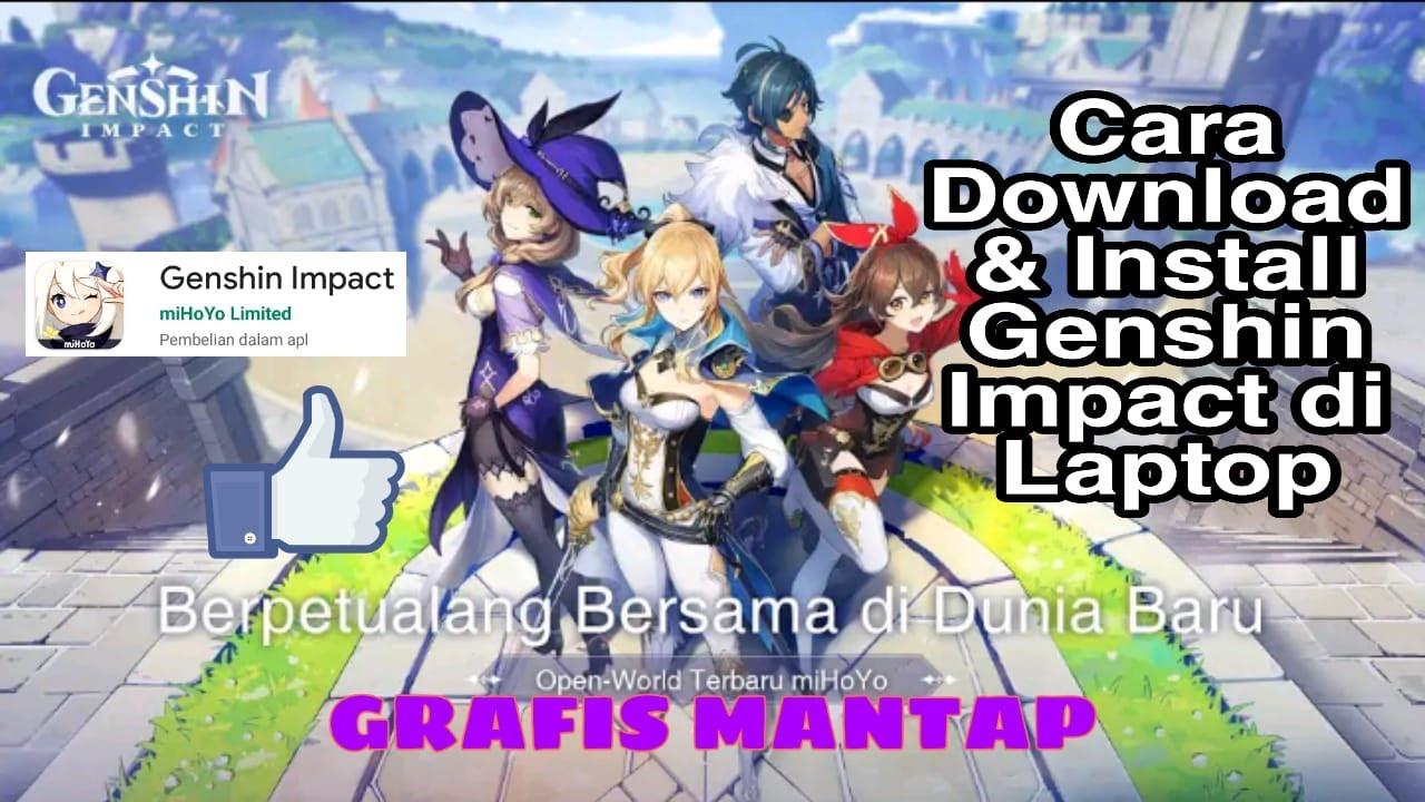 Cara Download Install Genshin Impact Di Laptop Praktis Youtube