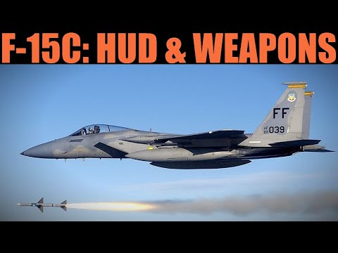 F-15C Eagle: Weapons & HUD Guide | DCS WORLD