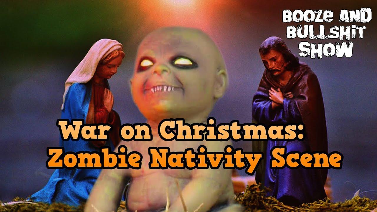 War On Christmas: Zombie Nativity Scene - YouTube
