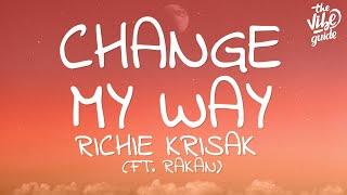 Richie Krisak - Change My Way (Lyrics) ft. Rakan