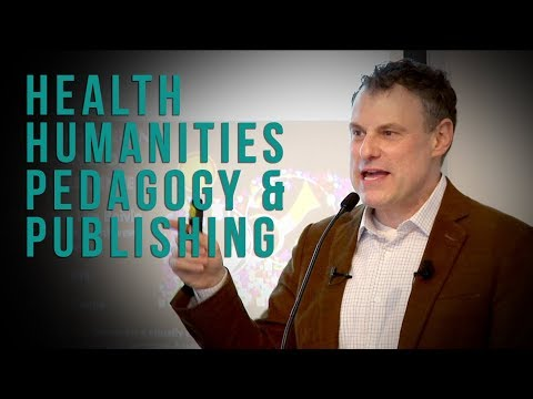 Craig Klugman: Future Trends in Health Humanities Publishing and Pedagogy